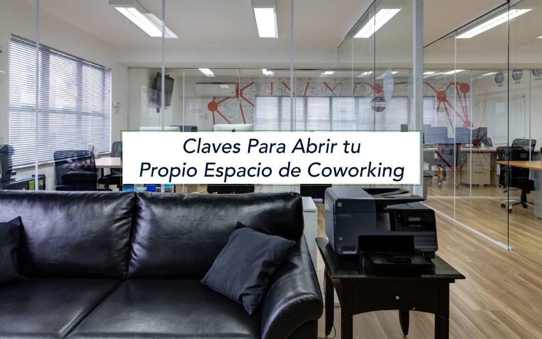 Claves para abrir tu propio espacio de coworking